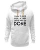"""Толстовка Wearcraft Premium унисекс """"I don`t stop"""" - фраза, философия, мотивация, цитата"""