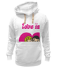 "Толстовка Wearcraft Premium унисекс ""love is..."" - heart, i love, love is"