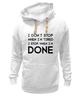 "Толстовка Wearcraft Premium унисекс ""I don`t stop"" - фраза, философия, мотивация, цитата, dont stop"