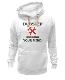 """Толстовка Wearcraft Premium унисекс """"Dubstep building your mind"""" - популярные, в подарок, выделись из толпы"""