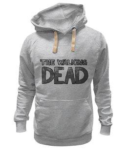 """Толстовка Wearcraft Premium унисекс """"Ходячие мертвецы"""" - зомби, zombies, мертвецы, ходячие, the walking dead"""