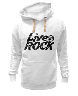 """Толстовка Wearcraft Premium унисекс """"Толстовка LiveInRock"""" - рок, rock"""