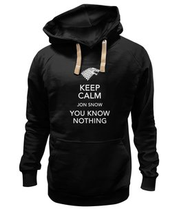 "Толстовка Wearcraft Premium унисекс ""You know nothing, Jon Snow"" - в подарок, сериал, подарок, купить, keep calm, игра престолов, старки, game of thrones, старк, jon snow"