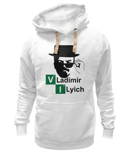 "Толстовка Wearcraft Premium унисекс ""Владимир Ильич"" - ленин, во все тяжкие, breaking bad, walter white, heisenberg"