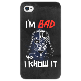 "Чехол для iPhone 4/4S ""I'm Bad and I know it (starwars)"" - darth vader, звездные войны, starwars, звездный путь, дарт вейдер"