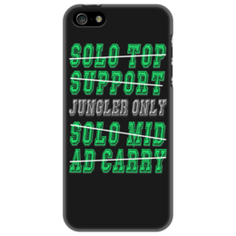 "Чехол для iPhone 5 ""jungler only"" - league of legends, dota, only, ad carry, jungler"