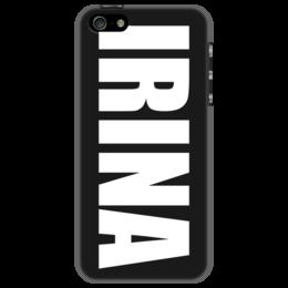 """Чехол для iPhone 5 """"с именем Ирина"""" - чехол с именем, чехол с именем ирина, ирина"""
