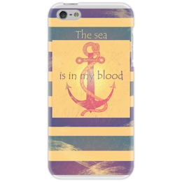 "Чехол для iPhone 5 ""Якорь The sea is in my blood"" - якорь, anchor, sailor, marine, sea, море, моряк, морской"
