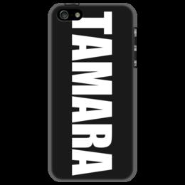 """Чехол для iPhone 5 """"с именем Тамара"""" - чехол с именем, чехол с именем тамара, тамара"""