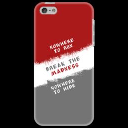"Чехол для iPhone 5 ""Break the Madness"" - run, madness, break, nowhere, hide"