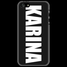 """Чехол для iPhone 5 """"с именем Карина"""" - чехол с именем, чехол с именем карина, карина"""