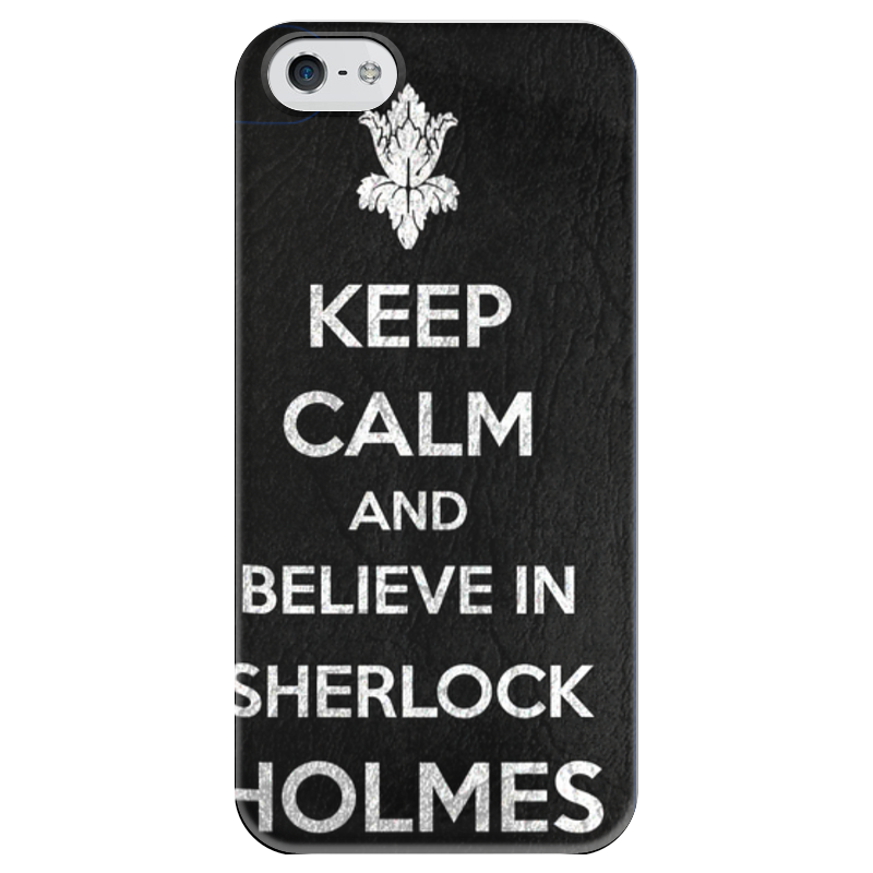 Чехол для iPhone 5 глянцевый, с полной запечаткой Printio Keep calm and believe in sherlock holmes футболка wearcraft premium printio keep calm