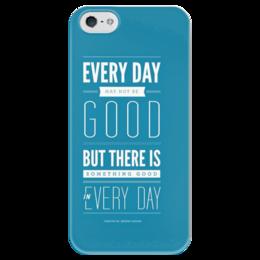 """Чехол для iPhone 5 глянцевый, с полной запечаткой """"every day"""" - be positive, good day, be good, be kind"""