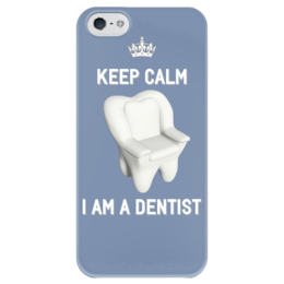 "Чехол для iPhone 5 глянцевый, с полной запечаткой ""Keep calm I am a dentist"" - iphone, работа, стоматолог, зуб, дантист"