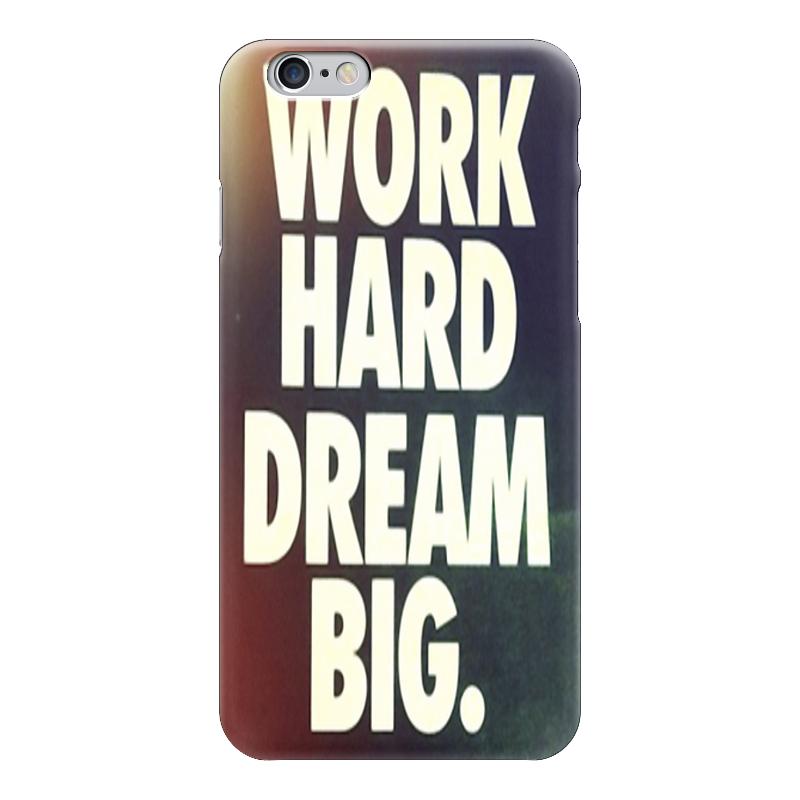 Чехол для iPhone 6 глянцевый Printio Work hard dream big чехол для iphone 6 глянцевый printio sweet dream