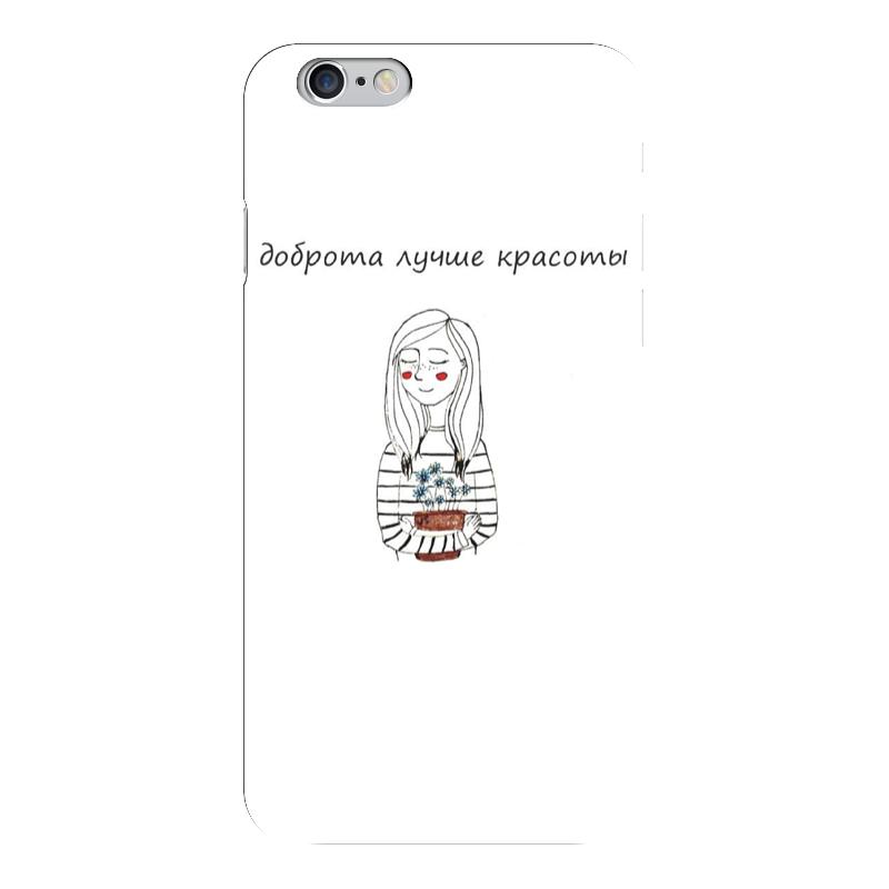 Чехол для iPhone 6 глянцевый Printio Доброта лучше красоты какой iphone лучше для россии
