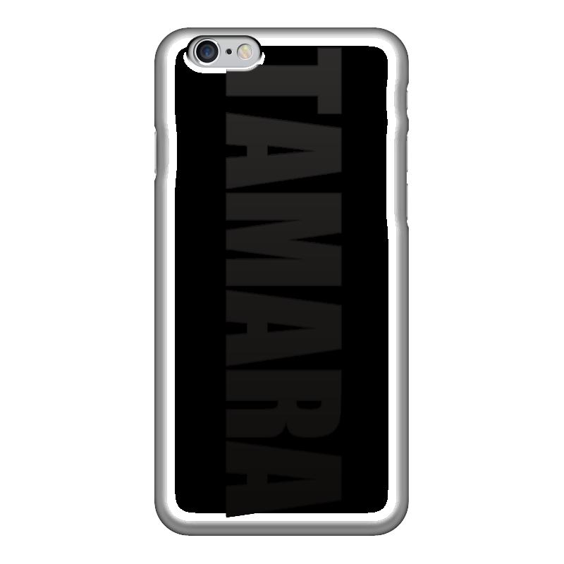 Чехол для iPhone 6 глянцевый Printio С именем тамара чехол для iphone 5 printio с именем алла