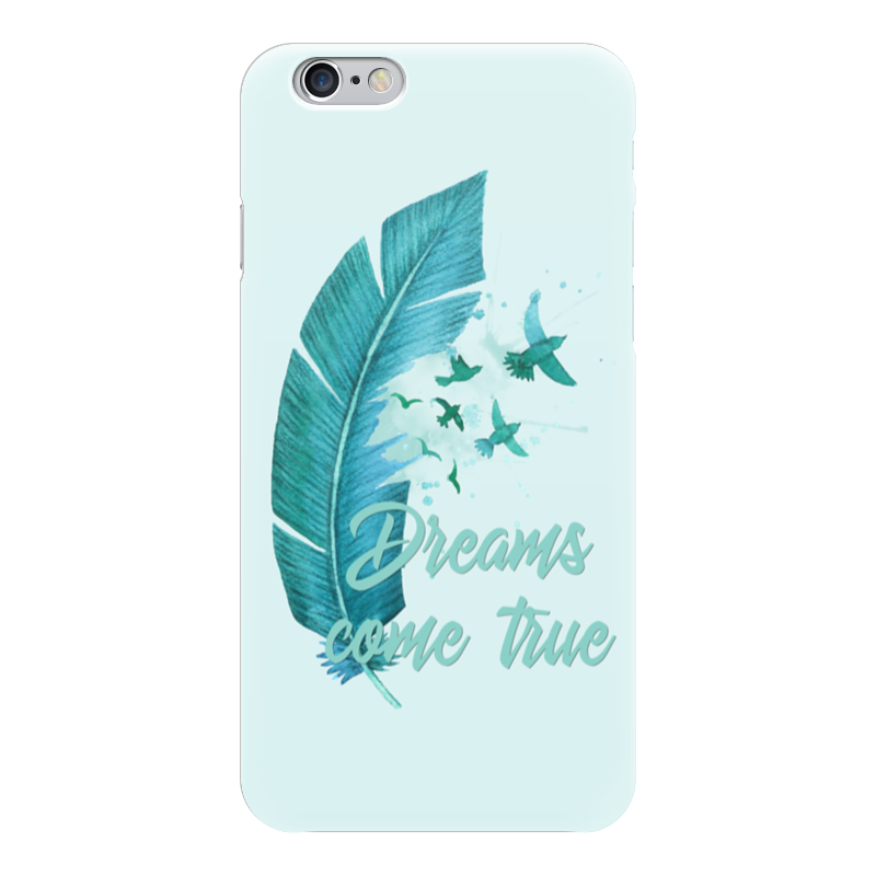 Чехол для iPhone 6 глянцевый Printio Dreams come true чехол для iphone 7 объёмная печать printio dreams come true