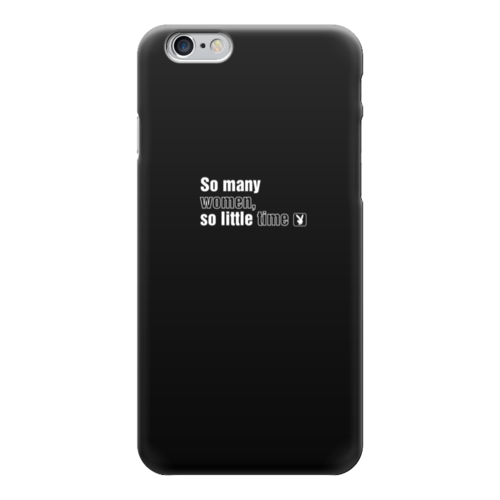 "Чехол для iPhone 6 ""So many women, so little time"" - playboy, плейбой"