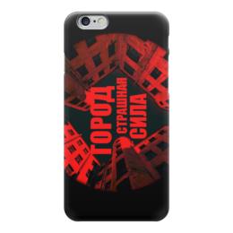 """Чехол для iPhone 6 """"ГОРОД СТРАШНАЯ СИЛА"""" - питер, город, двор, сила, брат"""