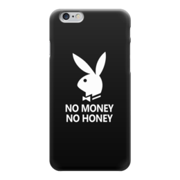 "Чехол для iPhone 6 глянцевый ""No money, no honey"" - юмор, playboy, зайчик, no money, no honey"