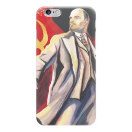 """Чехол для iPhone 6 """"Ленин одухотворенный"""" - ссср, ussr, ленин, серп и молот, пролетарии всех стран"""