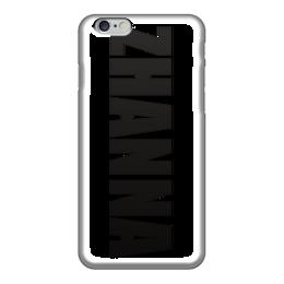 """Чехол для iPhone 6 глянцевый """"с именем Жанна"""" - чехол с именем жанна, чехол с именем, жанна"""