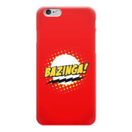 "Чехол для iPhone 6 ""Bazinga "" - the big bang theory, bazinga, теория большого взрыва, бугагашенька"