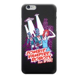 "Чехол для iPhone 6 ""Zombie, Vampire, Robots"" - девушка, зомби, вампиры, роботы, нло"
