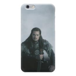"Чехол для iPhone 6 ""Последнее королевство / The Last Kingdom"" - кино, сериал, викинги, последнее королевство"