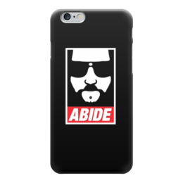 "Чехол для iPhone 6 ""Abide"" - dude, the big lebowski, большой лебовски, abide"