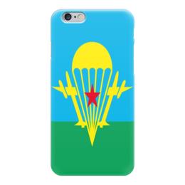 """Чехол для iPhone 6 """"Воздушно-Десантные Войска"""" - вдв, десант, десантники, вдвшники, воздушно десантные войска"""