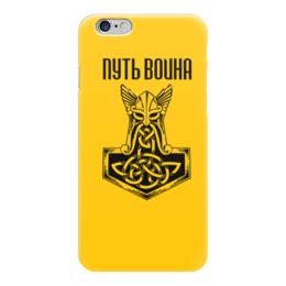 """Чехол для iPhone 6 """"Путь воина"""" - свобода, предки, история, викинги, путь воина"""