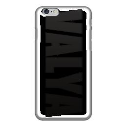 """Чехол для iPhone 6 """"с именем Валя"""" - чехол с именем, чехол с именем валя, валя"""