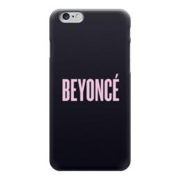 "Чехол для iPhone 6 ""Beyoncé"" - певица, beyonce, бейонсе, beyoncé"