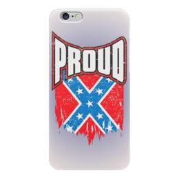"Чехол для iPhone 6 ""Флаг Конфедерации США"" - америка, флаг, сша, флаг конфедерации, proud"