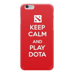 "Чехол для iPhone 6 глянцевый ""Keep Calm and Play Dota"" - dota 2, дота 2, дотка, keep calm"