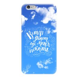 """Чехол для iPhone 6 """"Ветер знает, где меня искать"""" - музыка, надпись, цитата, браво"""