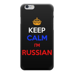 "Чехол для iPhone 6 ""Keep Calm art"" - патриот, россия, russian, keep calm, триколор"