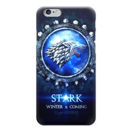 """Чехол для iPhone 6 """"Stark is Coming (Game of Thrones)"""" - волк, игра престолов, старки, game of thrones, stark"""