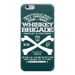 "Чехол для iPhone 6 ""Whiskey Brigade"" - алкоголь, виски, whiskey, alcohol, whiskey brigade"