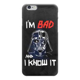 "Чехол для iPhone 6 ""I'm Bad and I know it (starwars)"" - darth vader, звездные войны, starwars, звездный путь, дарт вейдер"
