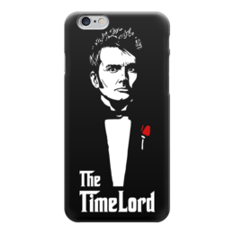 """Чехол для iPhone 6 глянцевый """"Time Lord (Doctor Who)"""" - доктор кто, doctor who, the godfather, the time lord"""