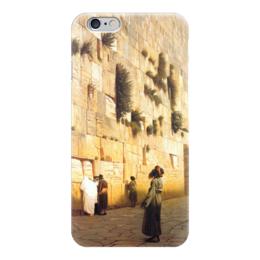 """Чехол для iPhone 6 глянцевый """"Стена Плача (Жан-Леон Жером)"""" - картина, жером"""