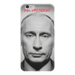 "Чехол для iPhone 6 ""Mr. President"" - россия, путин, президент, putin, владимир владимироч путин"