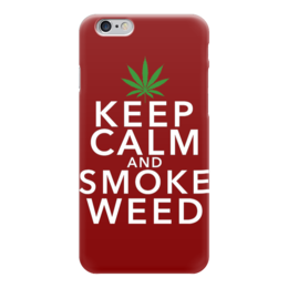 "Чехол для iPhone 6 ""Smoke Marijuana"" - keep calm, марихуана, каннабис, marijuana, анаша"