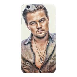 "Чехол для iPhone 6 ""Леонардо Ди Каприо"" - леонардо ди каприо, leonardo dicaprio"