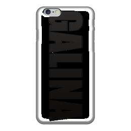 """Чехол для iPhone 6 """"с именем Галина"""" - чехол с именем, чехол с именем галина, галина"""