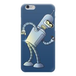 "Чехол для iPhone 6 ""Бендер (Футурама)"" - футурама, futurama, бендер, bender"