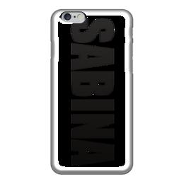 """Чехол для iPhone 6 """"с именем Сабина"""" - сабина, чехол с именем, чехол с именем сабина"""